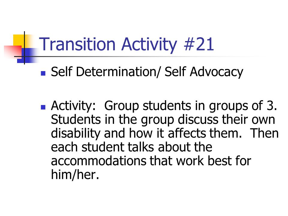 Transition Activity #21 Self Determination/ Self Advocacy