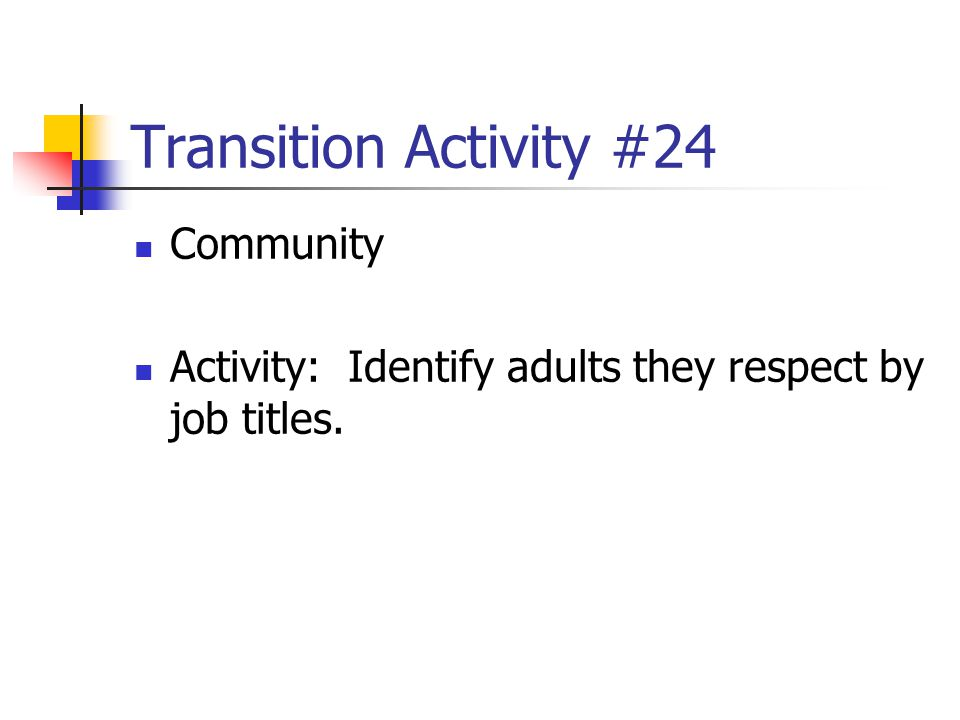 Transition Activity #24 Community