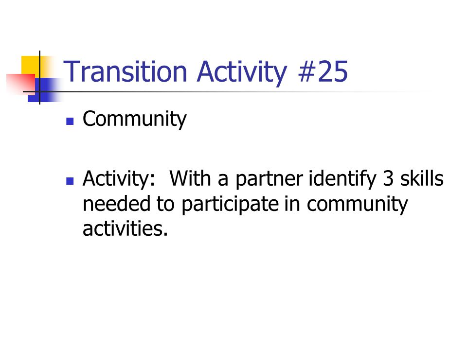 Transition Activity #25 Community