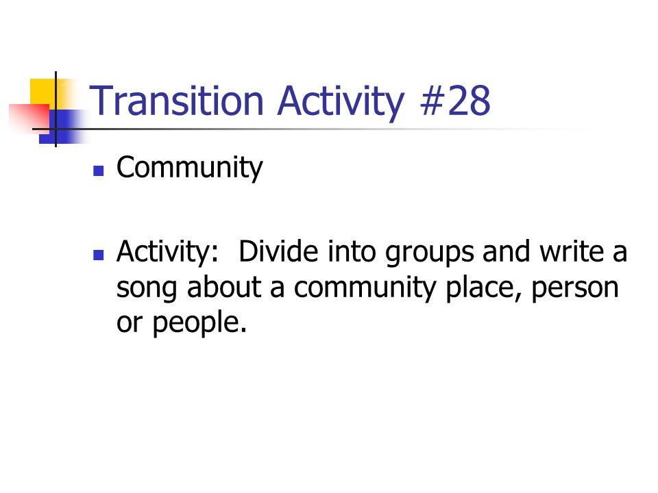 Transition Activity #28 Community