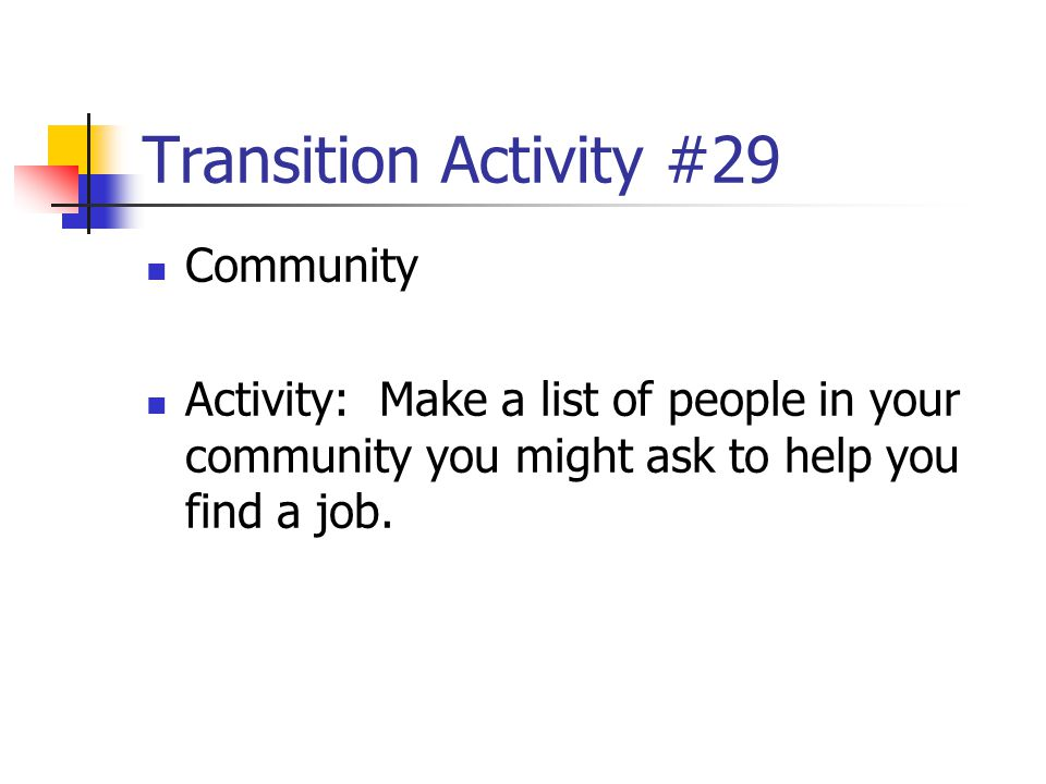 Transition Activity #29 Community
