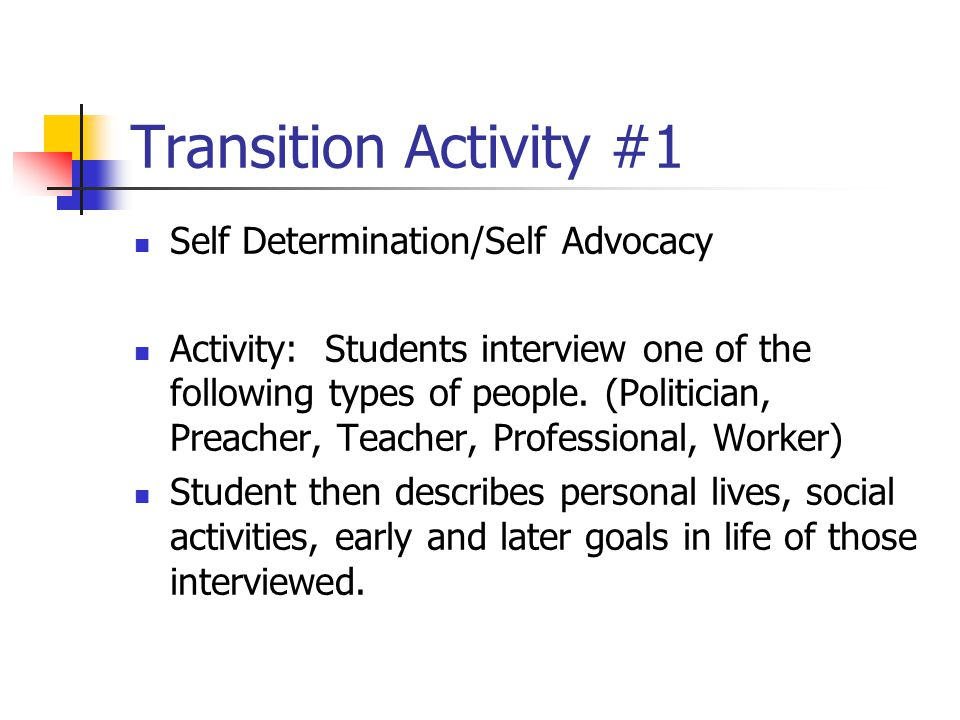 Transition Activity #1 Self Determination/Self Advocacy