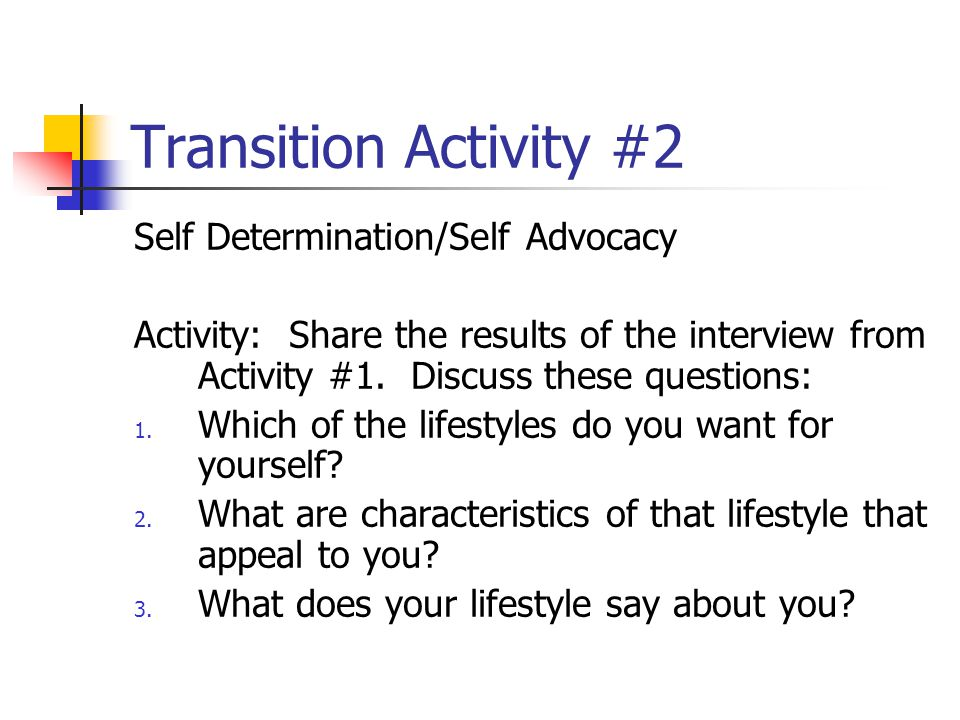 Transition Activity #2 Self Determination/Self Advocacy