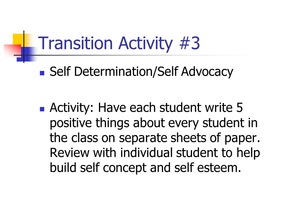 Transition Activity #3 Self Determination/Self Advocacy