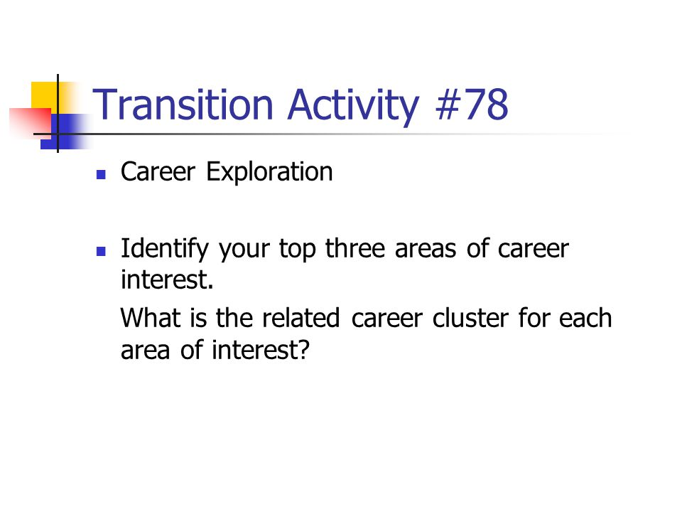 Transition Activity #78 Career Exploration