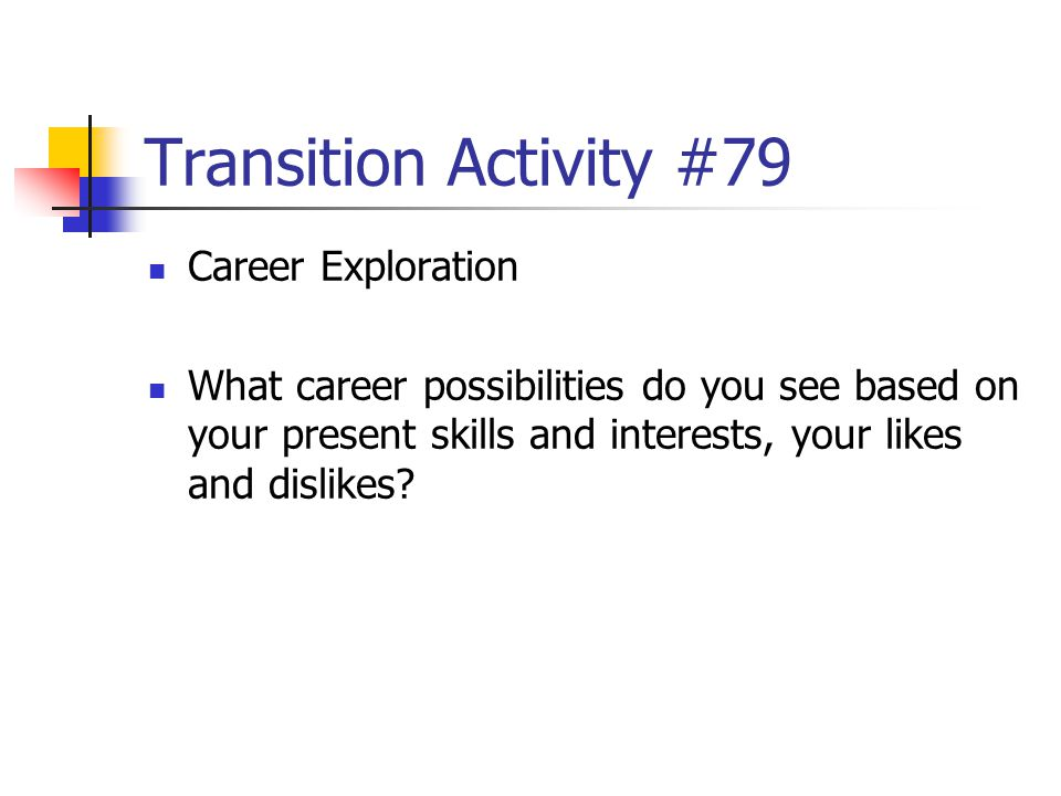 Transition Activity #79 Career Exploration