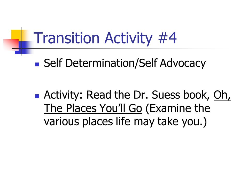 Transition Activity #4 Self Determination/Self Advocacy