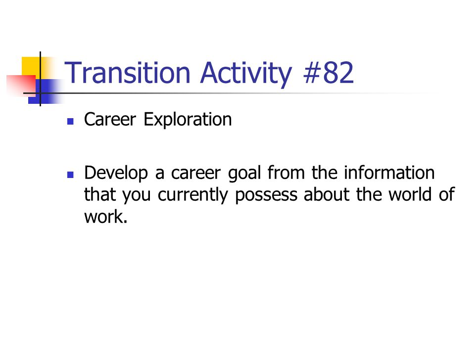 Transition Activity #82 Career Exploration