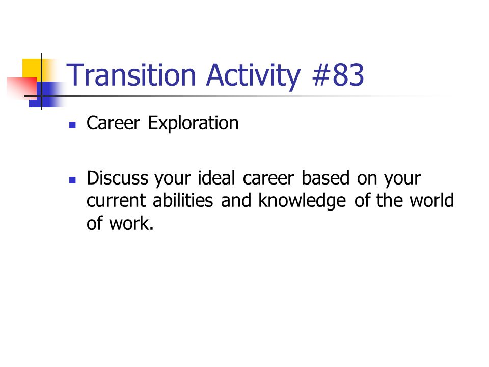 Transition Activity #83 Career Exploration
