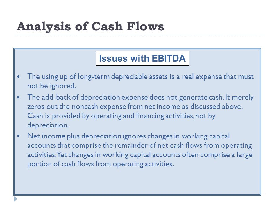 Analysis of Cash Flows Issues with EBITDA