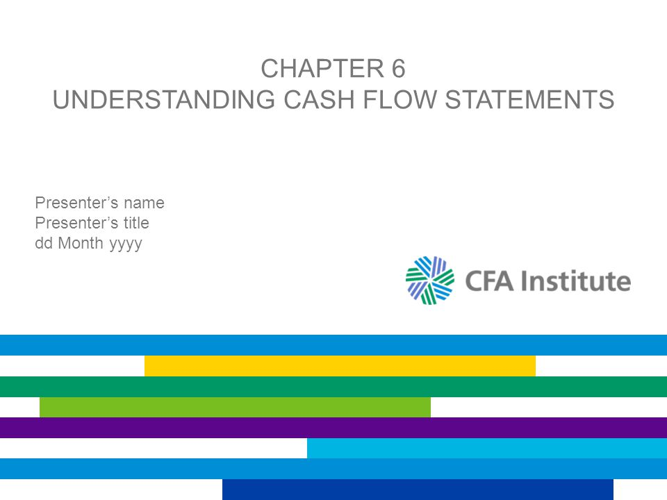 Chapter 6 Understanding Cash Flow Statements