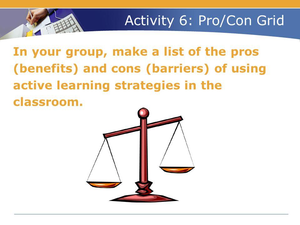 Activity 6: Pro/Con Grid