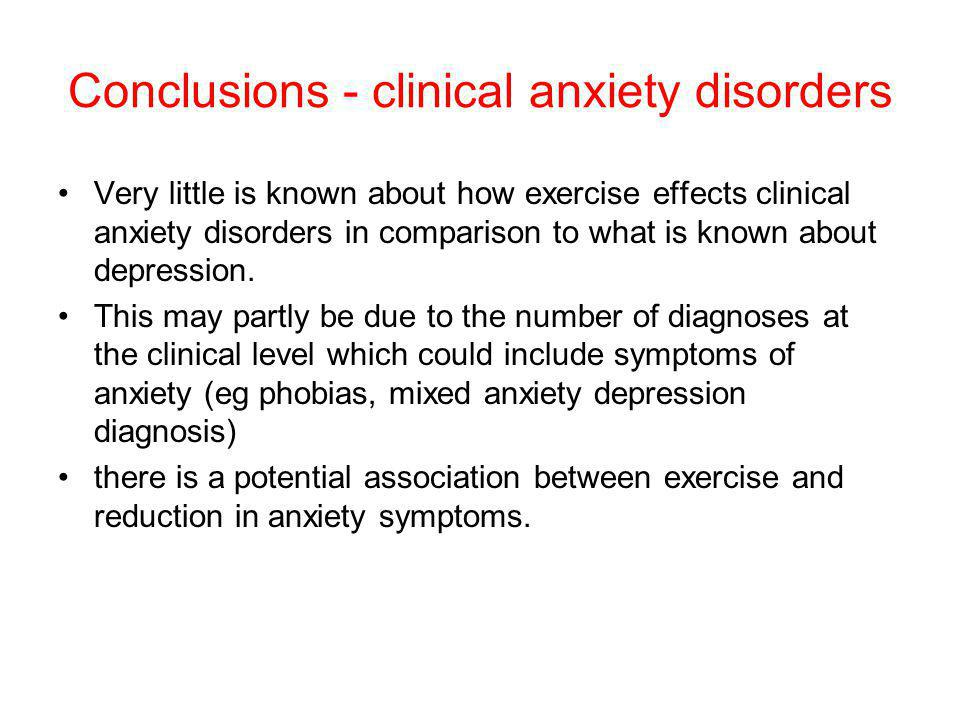 Conclusions - clinical anxiety disorders