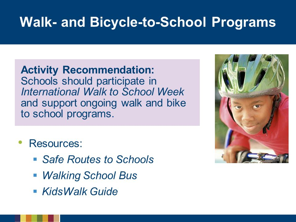 Walk- and Bicycle-to-School Programs