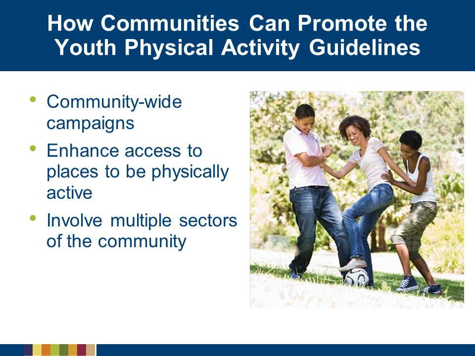 How Communities Can Promote the Youth Physical Activity Guidelines