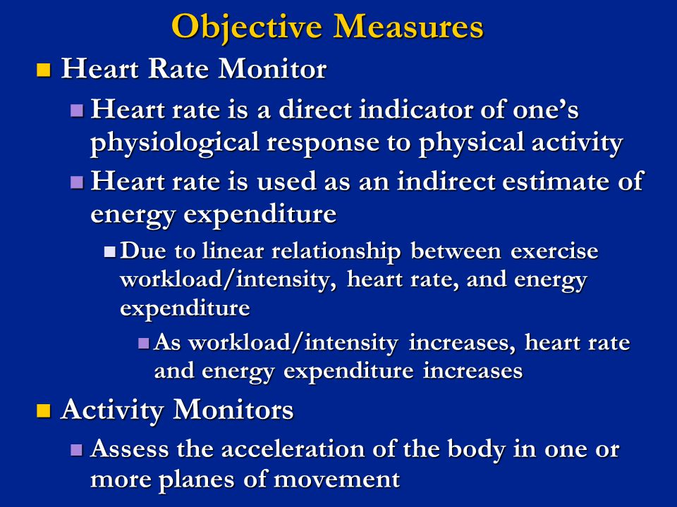 Objective Measures Heart Rate Monitor Activity Monitors