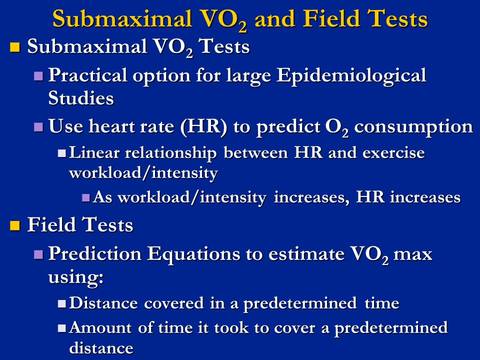 Submaximal VO2 and Field Tests