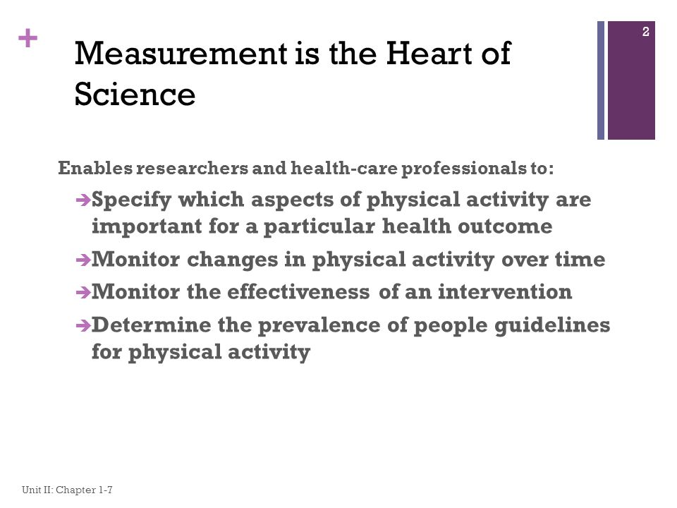 Measurement is the Heart of Science