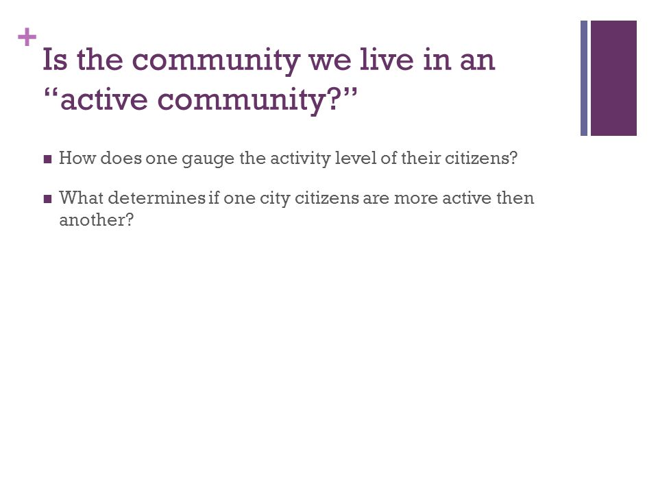 Is the community we live in an active community