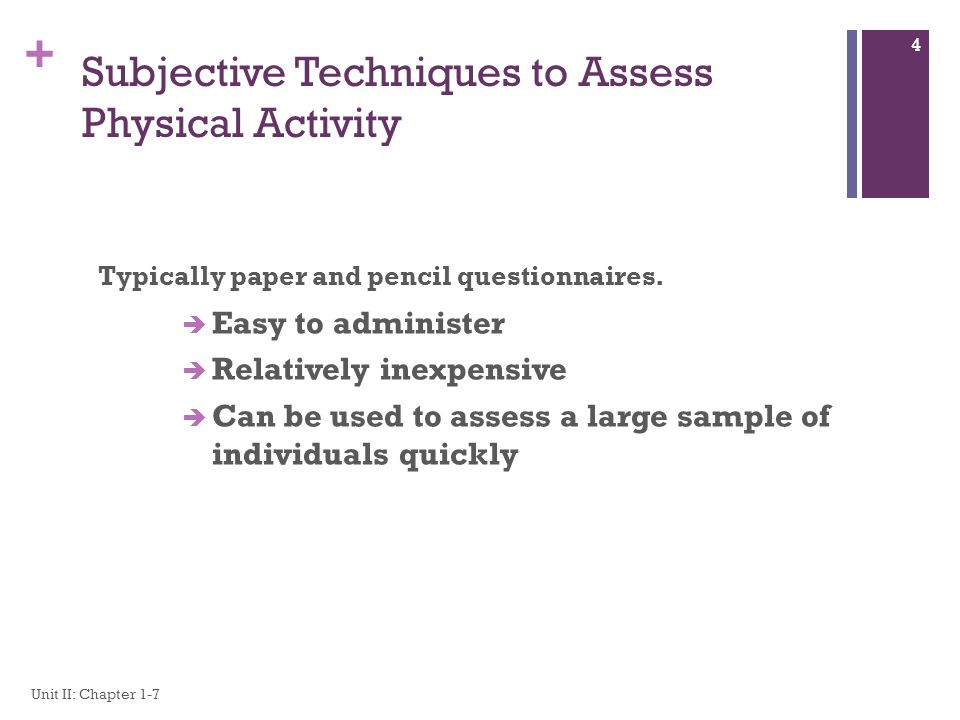 Subjective Techniques to Assess Physical Activity