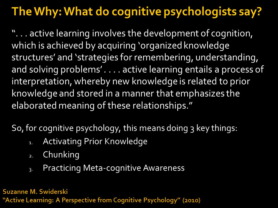 The Why: What do cognitive psychologists say