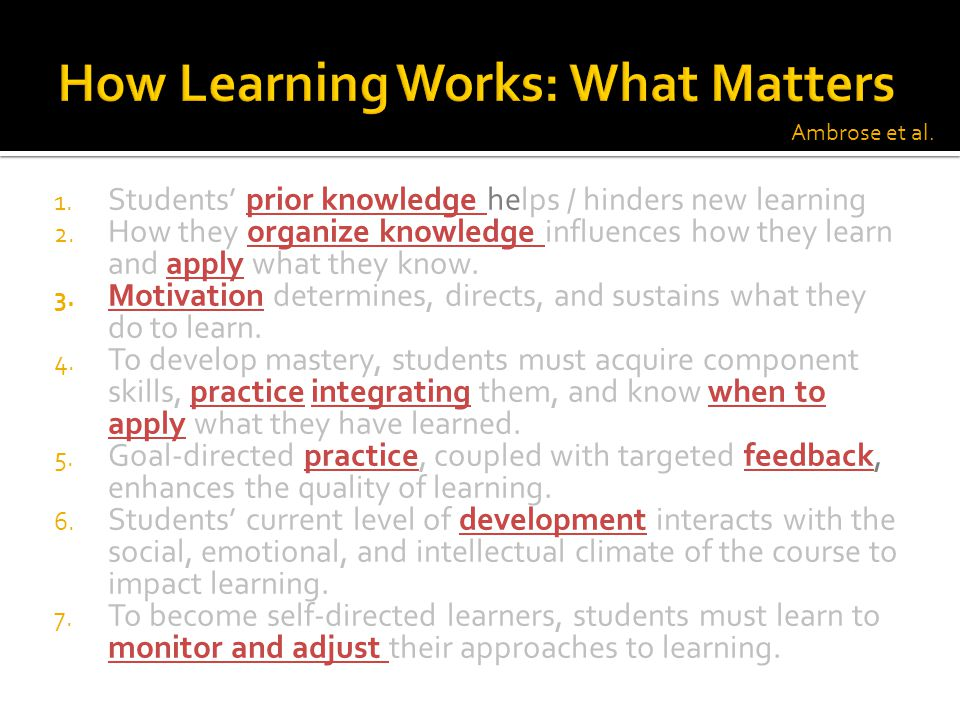 How Learning Works: What Matters