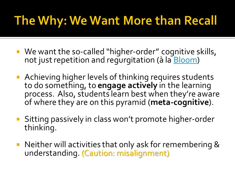The Why: We Want More than Recall