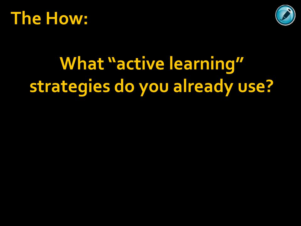 What active learning strategies do you already use