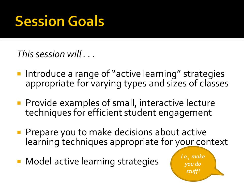 Session Goals This session will . . .