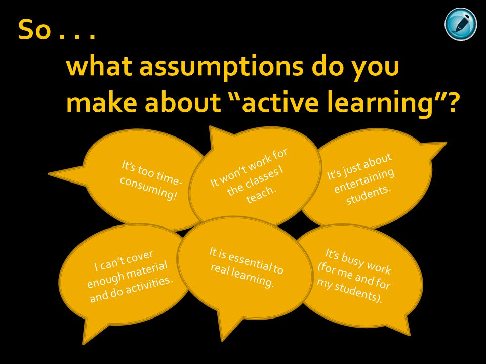 what assumptions do you make about active learning