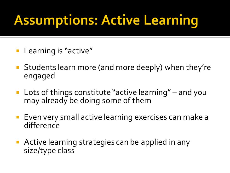 Assumptions: Active Learning