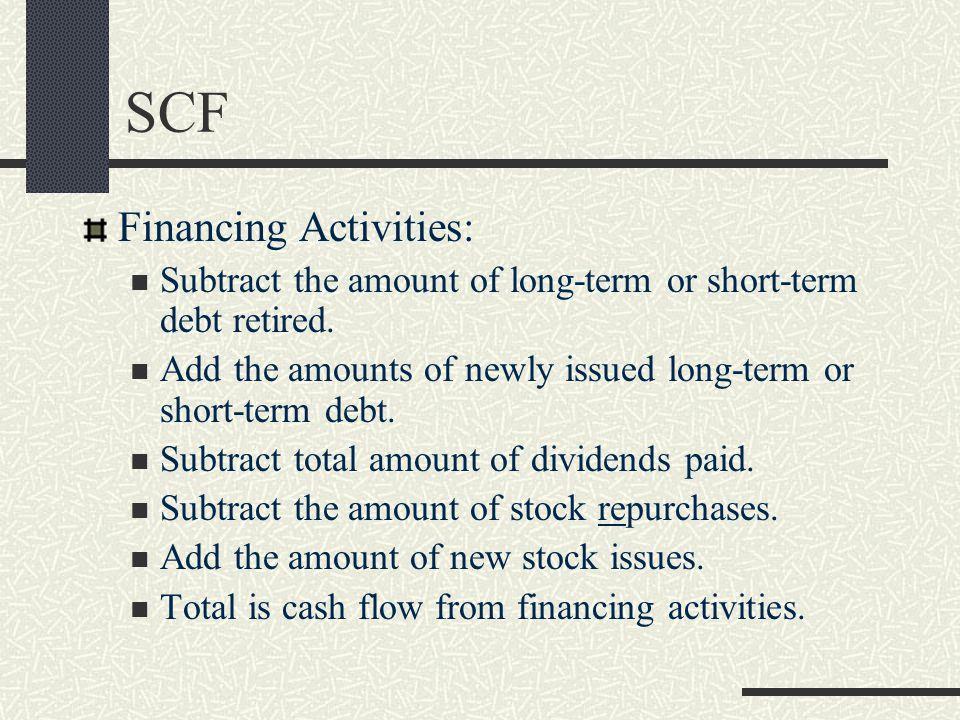 SCF Financing Activities: