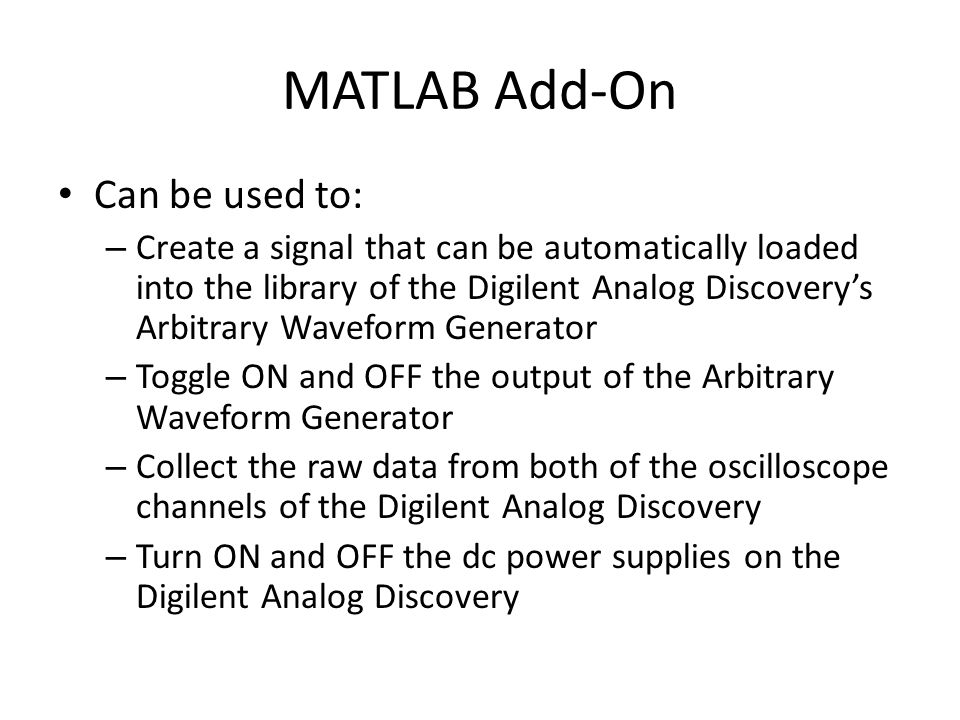 MATLAB Add-On Can be used to: