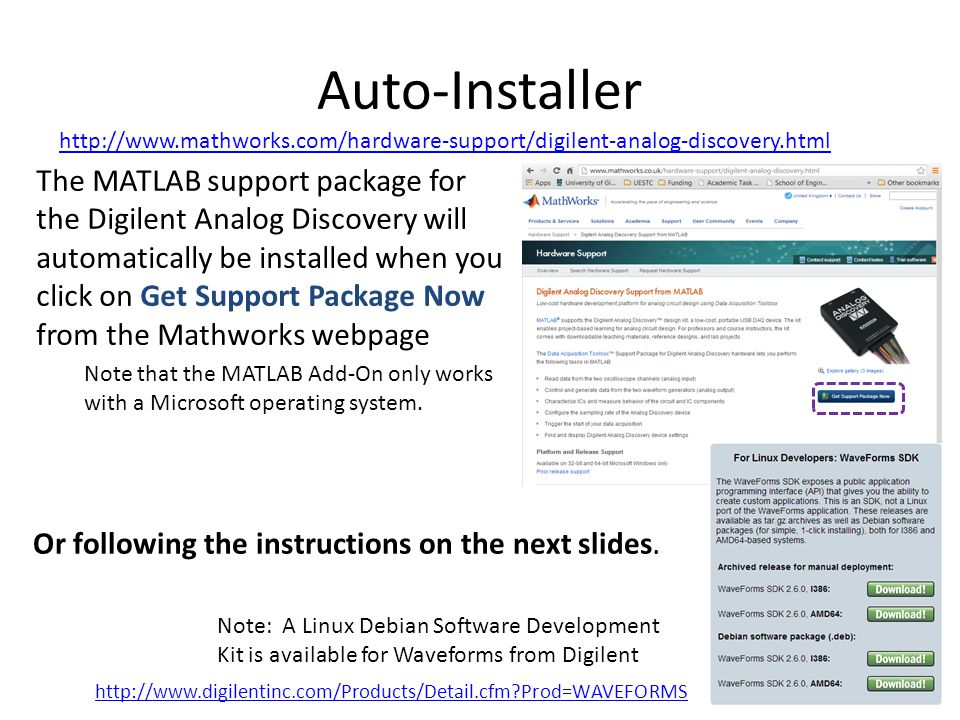 Auto-Installer http://www.mathworks.com/hardware-support/digilent-analog-discovery.html.