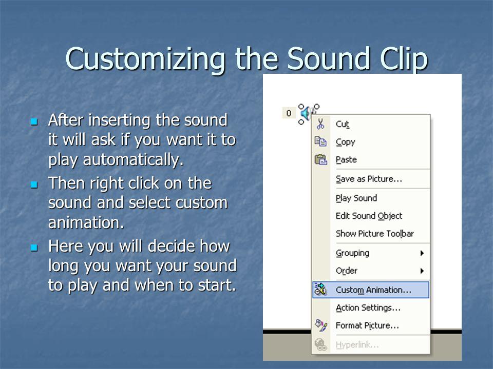 Customizing the Sound Clip