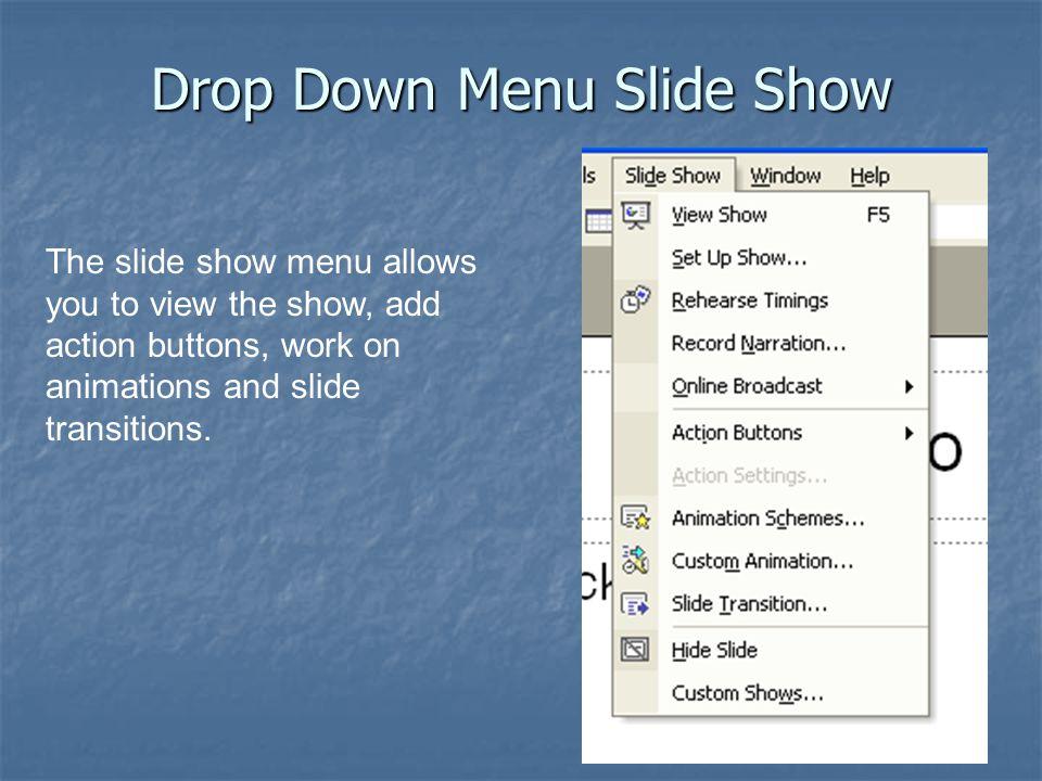Drop Down Menu Slide Show