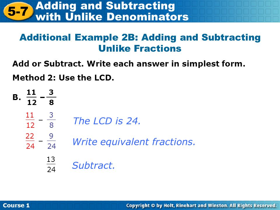 Additional Example 2B: Adding and Subtracting Unlike Fractions
