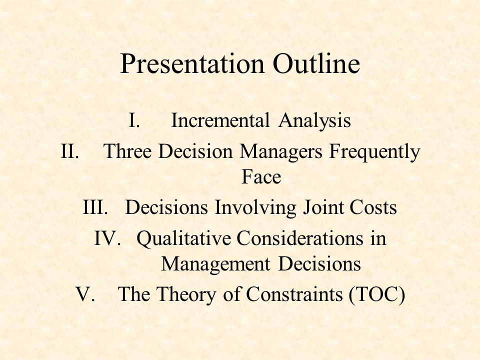 Presentation Outline Incremental Analysis