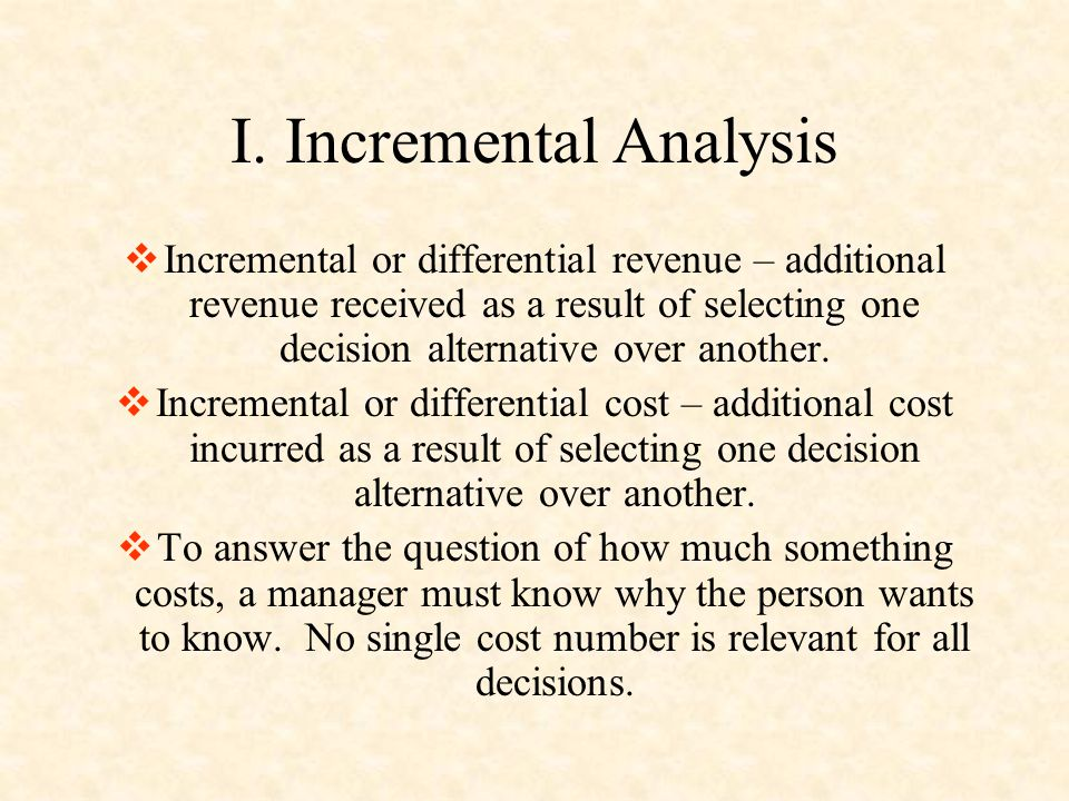 I. Incremental Analysis