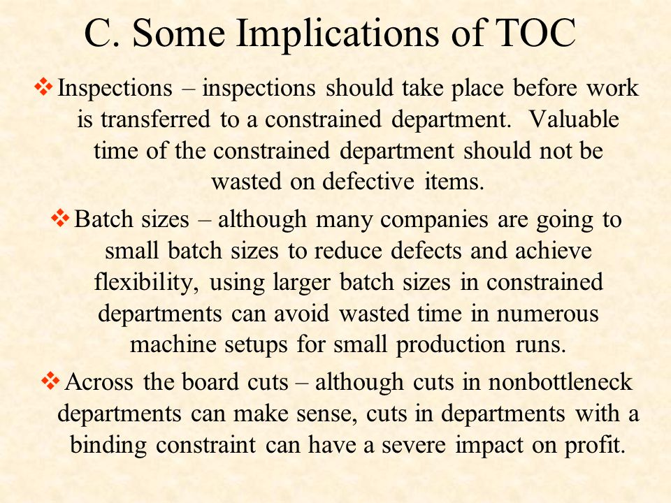 C. Some Implications of TOC