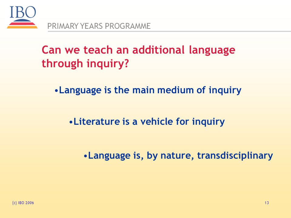 Can we teach an additional language through inquiry