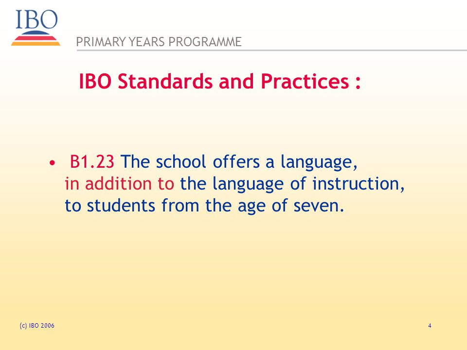 IBO Standards and Practices :