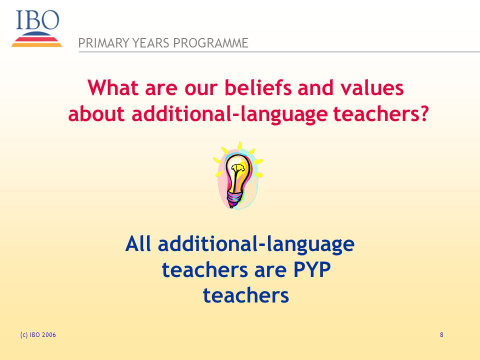 What are our beliefs and values about additional-language teachers