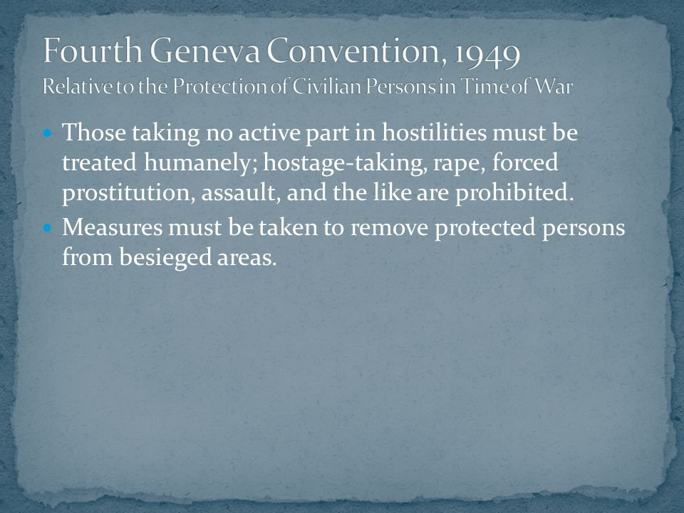 Fourth Geneva Convention, 1949 Relative to the Protection of Civilian Persons in Time of War