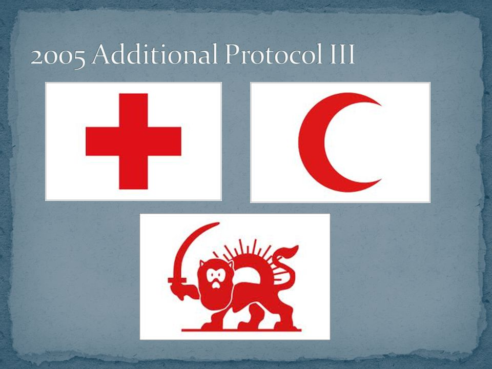 2005 Additional Protocol III