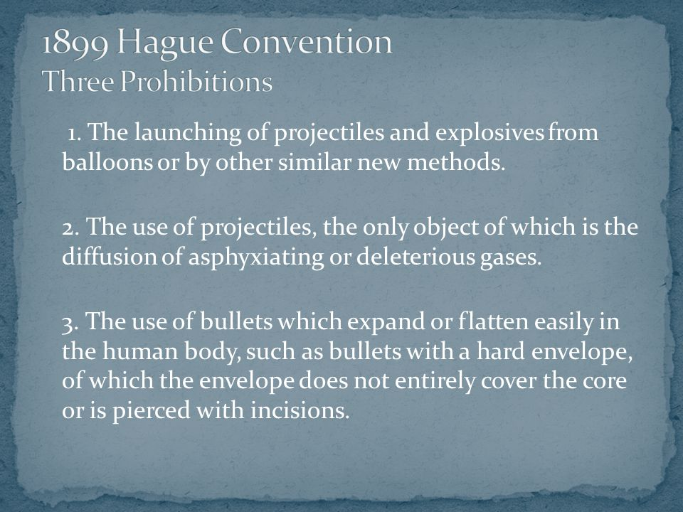 1899 Hague Convention Three Prohibitions