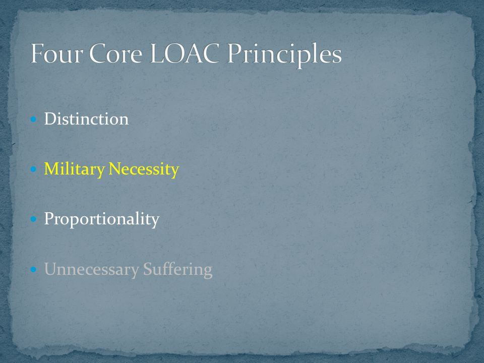 Four Core LOAC Principles