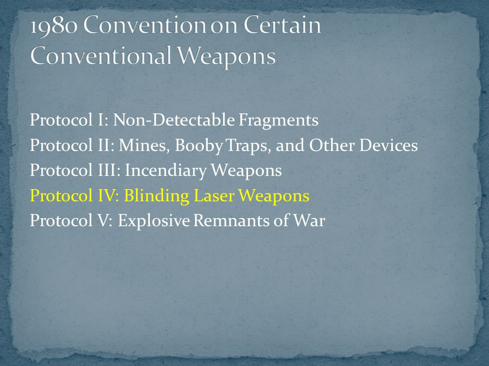1980 Convention on Certain Conventional Weapons