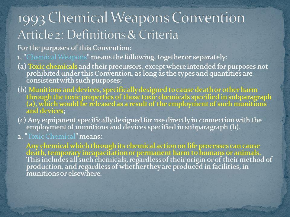 1993 Chemical Weapons Convention Article 2: Definitions & Criteria