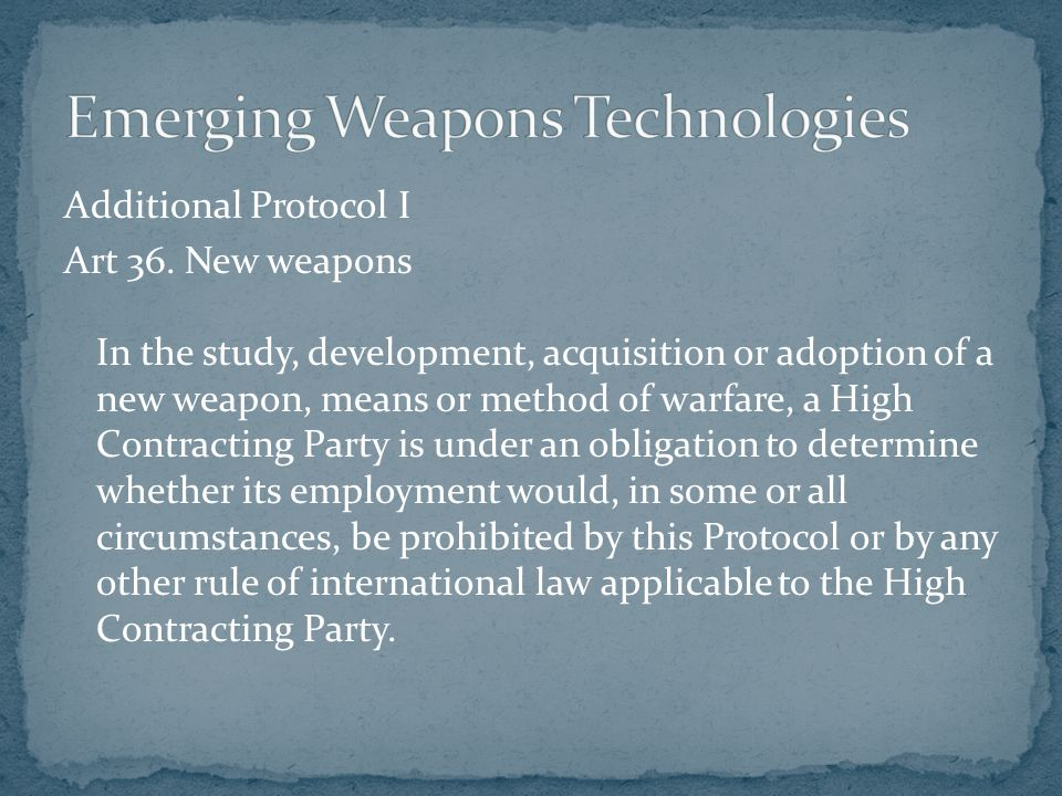 Emerging Weapons Technologies
